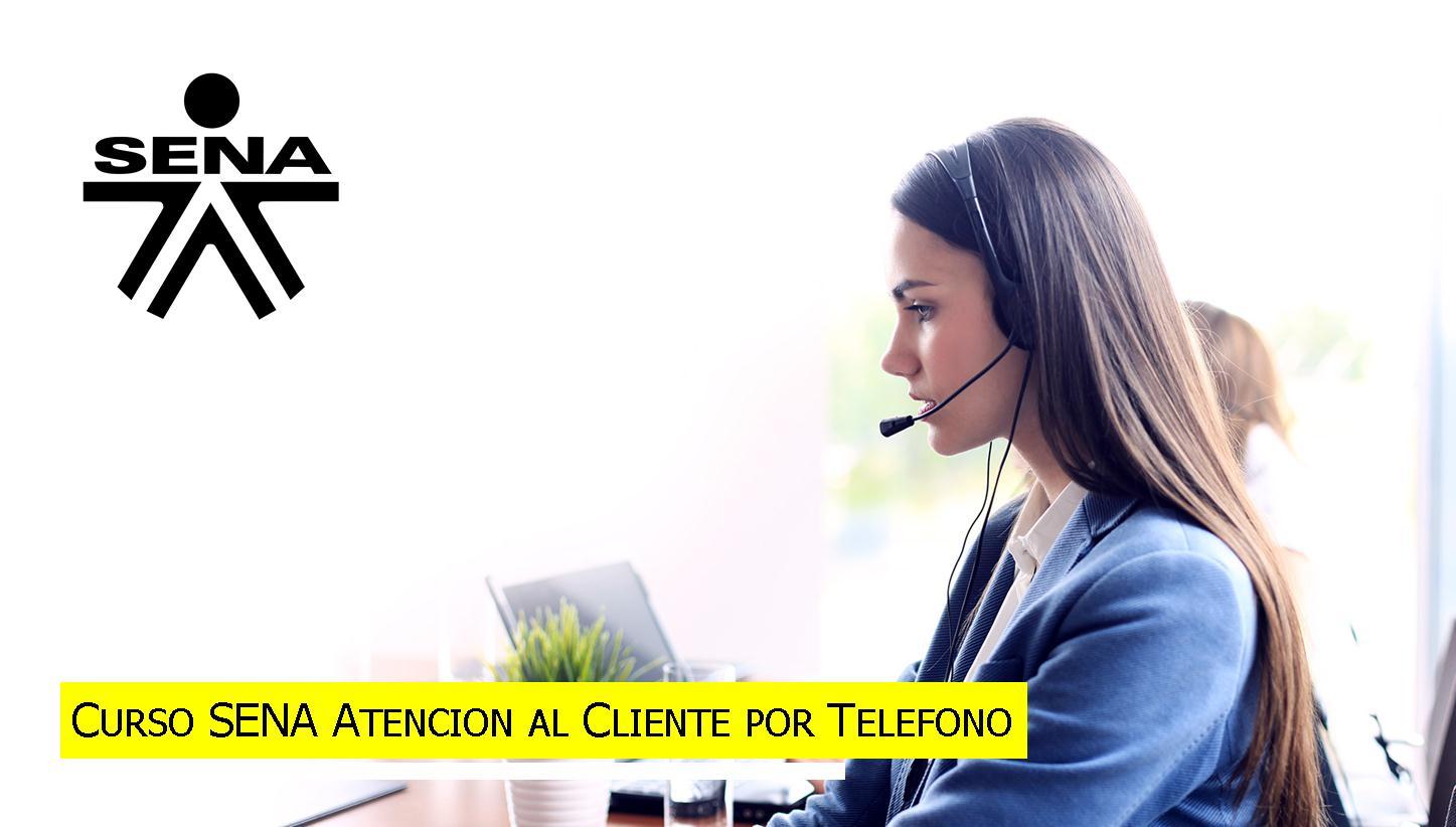 ≫Curso SENA Atencion al Cliente por Telefono
