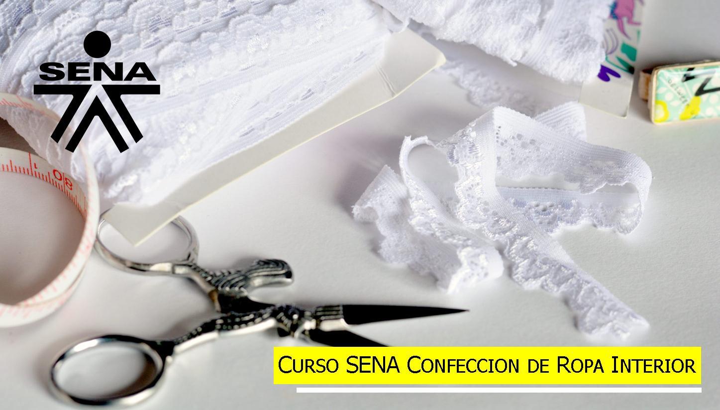 ≫Curso SENA Confeccion de Ropa Interior