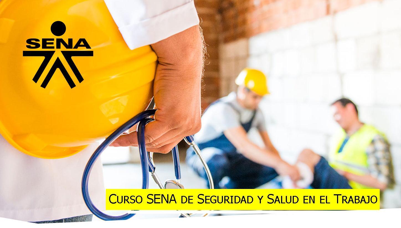 Curso SENA de Seguridad y Salud en el Trabajo