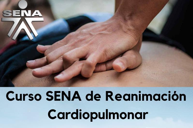≫Curso SENA de Reanimación Cardiopulmonar ¡Inscríbete ahora!
