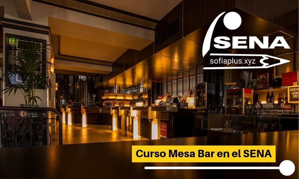 ≫Curso Mesa Bar en el SENA