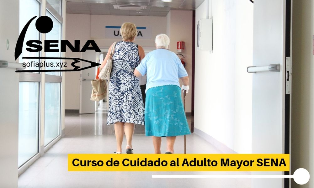 ≫Curso de Cuidado al Adulto Mayor SENA