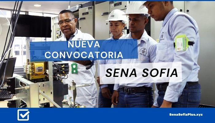 ▷ Nueva Convocatoria SENA Sofia 2020 | 【Aún estás a tiempo】